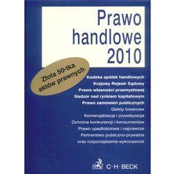 Prawo handlowe 2010. Złota 50-tka aktów prawnych. (opr. miękka)
