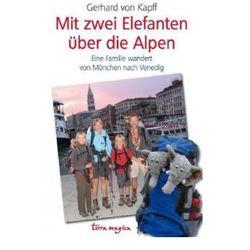 terra magica Mit zwei Elefanten über die Alpen