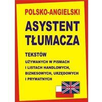 Polsko-angielski asystent tłumacza tekstów (opr. twarda)