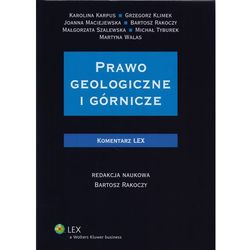 Prawo geologiczne i górnicze. Komentarz - Wysyłka od 3,99 (opr. twarda)