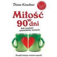 Miłość w 90 dni (opr. miękka)