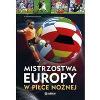 Mistrzostwa Europy w piłce nożnej (opr. broszurowa)