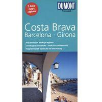 Costa Brava, Barceolna, Girona. Przewodnik Dumont Z Mapą (opr. miękka)