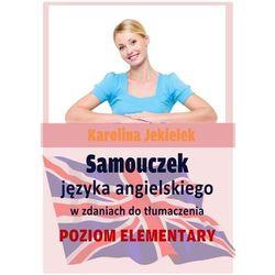 Samouczek języka angielskiego w zdaniach do tłumaczenia - Karolina Jekielek