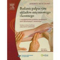 Badanie palpacyjne układów mięśniowego i kostnego z płytą DVD - Wysyłka od 3,99 - porównuj ceny z wysyłką (opr. miękka)