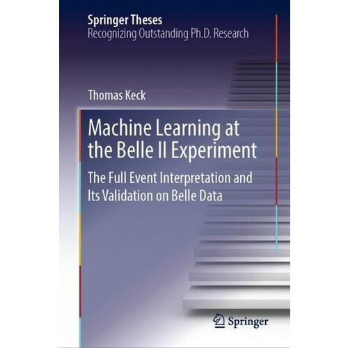 Machine Learning at the Belle II Experiment Keck, Thomas