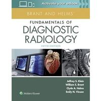 Brant and Helms' Fundamentals of Diagnostic Radiology (opr. twarda)