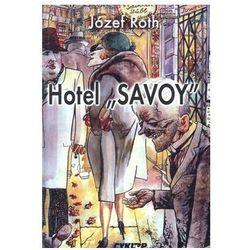 Hotel Savoy - Józef Roth (opr. twarda)