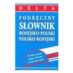 Podreczny slownik rosyjsko-polski-rosyjski DELTA
