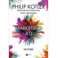 Marketing 4.0. Era cyfrowa - Philip Kotler (opr. miękka)