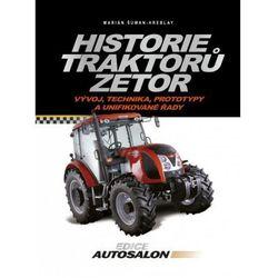 Historie traktorů Zetor Marián Šuman-Hreblay