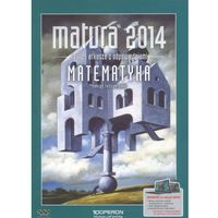 Matura 2014 Matematyka Testy i arkusze z odpowiedziami Zakres rozszerzony (opr. miękka)