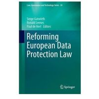 Reforming European Data Protection Law