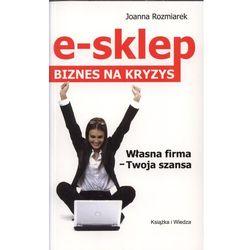 E- SKLEP. BIZNES NA KRYZYS (opr. miękka)