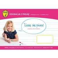 Szablony dla 6-latków Uczę się pisać + Flamaster (opr. kartonowa)