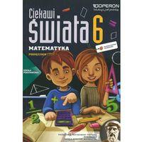 Matematyka SP 6/1 Ciekawi świata podr 2014 OPERON