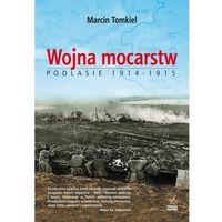 Wojna mocarstw Podlasie 1914-1915 - Wysyłka od 3,99 (opr. miękka)