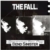 Bend Sinister / The Domesday Pay-Off-Plus (Remastered) (CD)