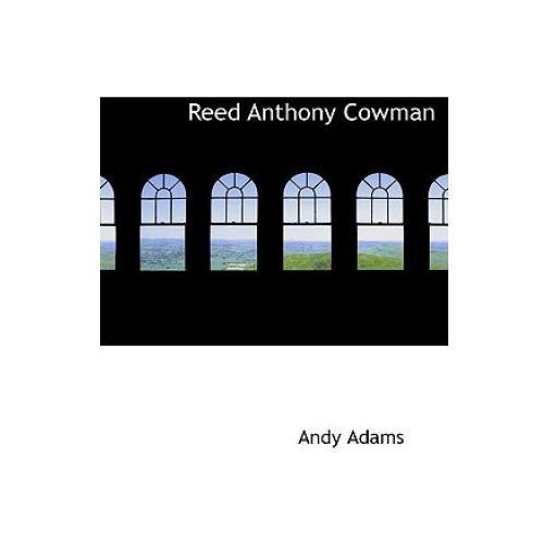 Reed Anthony Cowman