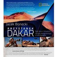 Przystanek Dakar.Rajd okiem fotografa (pol-ang)