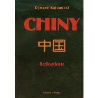 Chiny Leksykon - Edward Kajdański