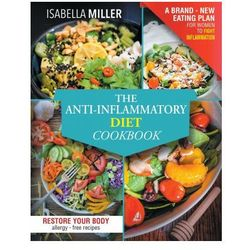 Anti-Inflammatory Diet Cookbook
