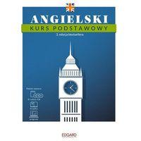 Angielski Kurs podstawowy. 3. edycja - mamy na stanie, wyślemy natychmiast (opr. twarda)