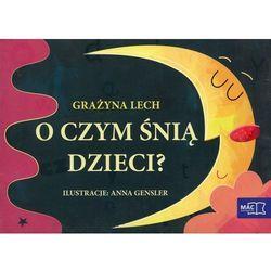 Odkrywam czytanie klasa 1 część 20 O czym śnią dzieci? . (opr. miękka)