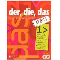 Der, die, das neu. Klasa 1, gimnazjum. Język niemiecki. Podręcznik (+2CD). Kurs kontynuacyjny (opr. miękka)