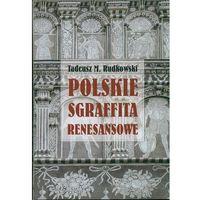Polskie sgraffita renesansowe