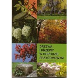 Drzewa i krzewy w ogrodzie przydomowym (opr. broszurowa)