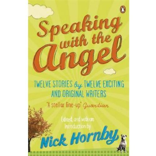 Speaking with the Angel Nick Hornby