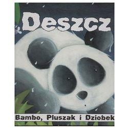 Bambo Pluszak i Dziobek Deszcz - Felicia Law (opr. twarda)