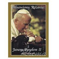 Odnowiony różaniec z Janem Pawłem II