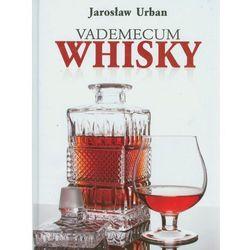 Vademecum Whisky (opr. twarda)