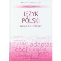 Słowniki tematyczne 1 Język polski Nauka o literaturze (opr. twarda)