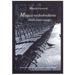 Miejsca niedookreślenia dzieła muzycznego (opr. broszurowa)