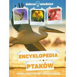 Encyklopedia ptaków Poznaj fascynujący świat ptaków