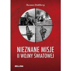 Nieznane misje II wojny światowej (opr. miękka)