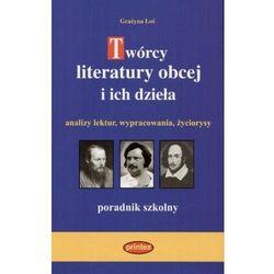 Grażyna Łoś. Tworcy literatury obcej i ich dziela. (opr. twarda)