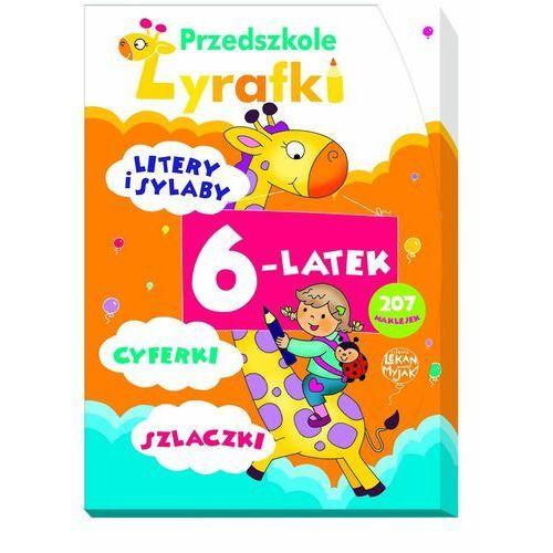 Przedszkole Żyrafki 6-latek (opr. twarda)