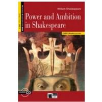 Power And Ambition In Shakespeare Książka + Cd B2. 1
