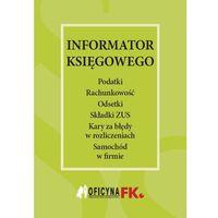 Informator księgowego - Wysyłka od 3,99 - porównuj ceny z wysyłką (opr. miękka)