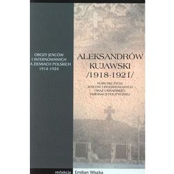 Aleksandrów Kujawski 1918-1921 (opr. miękka)