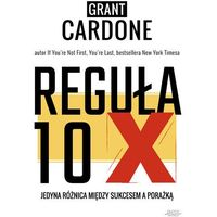 Reguła 10X - Grant Cardone - ebook
