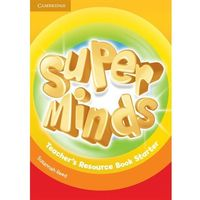 Super Minds Starter Teacher's Resource Book (opr. miękka)
