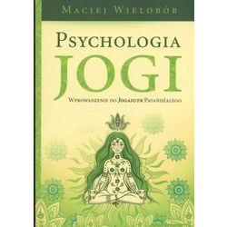 Psychologia jogi Wprowadzenie do