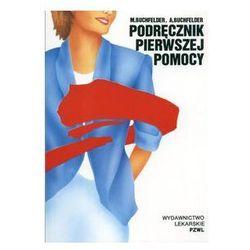 Podręcznik pierwszej pomocy (opr. kartonowa) WYPRZEDAŻ - Publikacje wydane przed 2011 rokiem z atrakcyjnymi RABATAMI 30-50%! Środki w stanie idealnym!