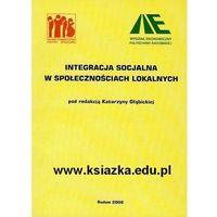 Integracja socjalna społecznościach lokalnych (opr. miękka)