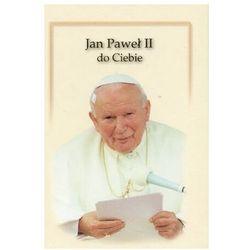 Jan Paweł II do Ciebie